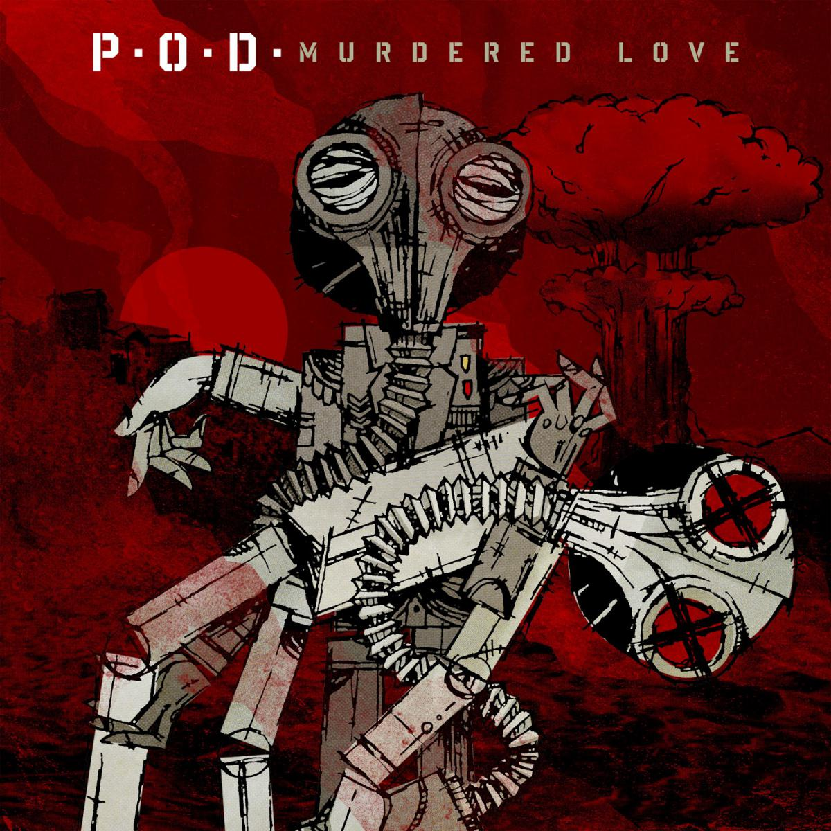 P.O.D. - Murdered Love<br />